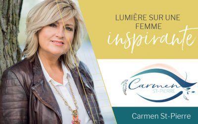 Lumière sur une femme inspirante   Carmen St-Pierre