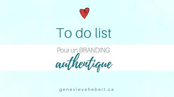 La to do list pour un branding authentique