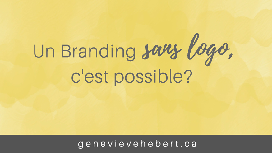 Un branding sans logo, c'est possible?