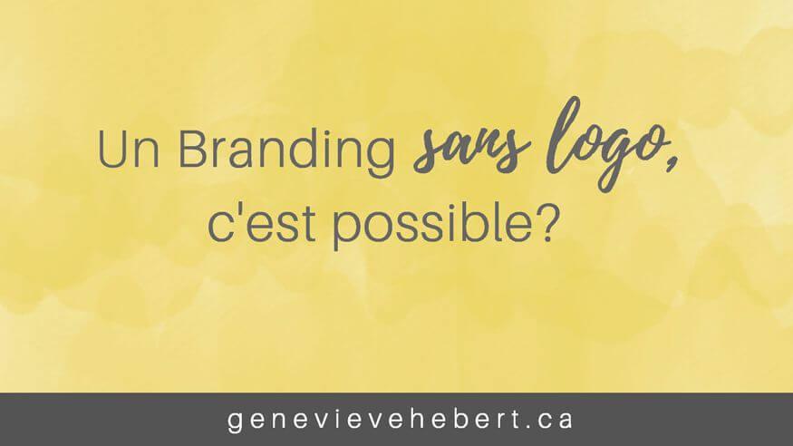 Un branding sans logo, c'est possible?